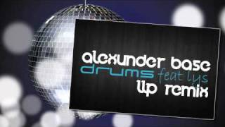AlexUnder Base Feat. Lys - Drums (LLP Remix)