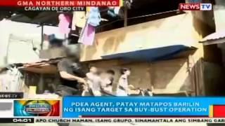 BP: PDEA agent, patay matapos barilin ng isang target sa buy bust operation sa Cagayan de Oro City
