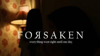 Forsaken I Horror Short Movie