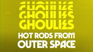 The Ghoulies // Hot Rods from Outer Space [Official Lyric Video]