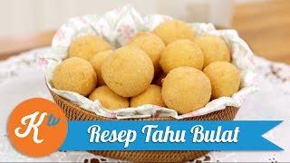 Resep Tahu Bulat | YUDA BUSTARA