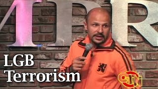 LGBTerrorism (Stand Up Comedy)