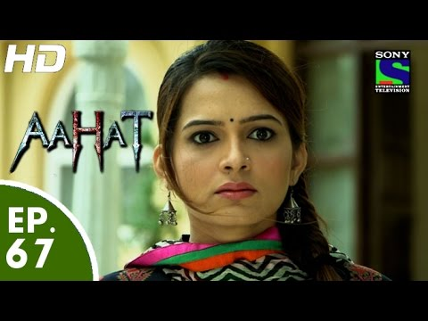 Aahat - आहट - Episode 67 - 6th July, 2015