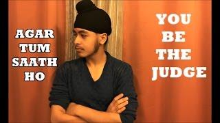 Tum Saath Ho   #YOUBETHEJUDGE   Acoustic Singh