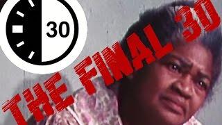 The Final 30 - Black Hooker