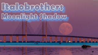 Italobrothers - Moonlight Shadow (PeKa Video Edit)