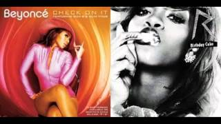Check on the Birthday Cake (Beyonce vs Rihanna) Mashup (by CL)
