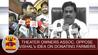 Theater owners' association oppose Vishal's statement on donating farmers
