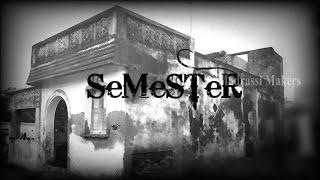 Semester | A first arrear film | Watch if u dare|