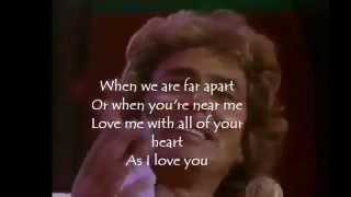 Love Me With All Of Your Heart -- Engelbert Humperdinck