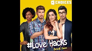 Choices: Stories You Play - Lovehacks Book 2 Chapter 8