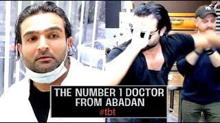 The Number one Doctor from Abadan