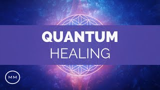 Quantum Healing - Mental, Physical, and Emotional Healing - Mind / Body / Spirit - Binaural Beats