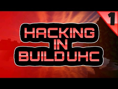 HACKING IN MCPE BUILD UHC #1