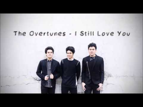 The Overtunes - I Still Love You (Lyrics) mp3