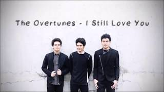 the overtunes i still love you lyrics