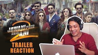 Jawani Phir Nahi Ani - 2 Trailer Reaction | ARY Films | Pakistani Movies 2018