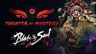 Blade & Soul: Theater of Mystery Teaser Trailer
