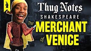 The Merchant of Venice (Shakespeare) – Thug Notes Summary & Analysis