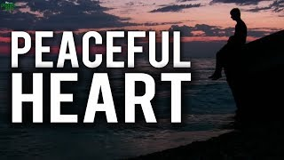 The Peaceful Heart