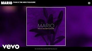 Mario - Pain Is The New Pleasure (Audio)