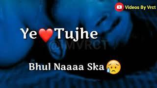 Roya😢 bhi tere ishq❤ mein | Tere ishq💚 Mein | Aditya Yadav | Lyrics - Whatsapp  Video