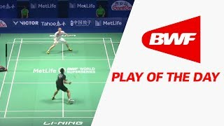 Play Of The Day | Badminton QF - Tahoe China Open 2017