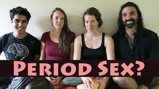 PERIOD SEX: Breaking Open the Taboo