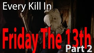 Every Kill in Friday The 13th Part 2 with Psycho Bob
