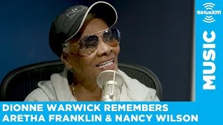 Dionne Warwick remembers her friends Aretha Franklin and Nancy Wilson