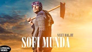 SOFI+MUNDA+%7C+Veet+Baljit+%7C+Lyrical+Video+%7C+Latest+Punjabi+Song+2018