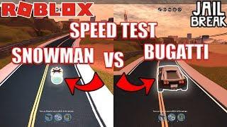 SNOWMAN beats MAX BUGATTI?   Roblox Jailbreak Speed Test