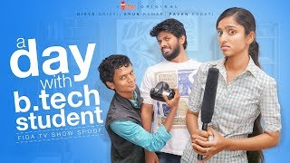 A Day With B.tech Student | Fidaa Spoof | Chai Bisket