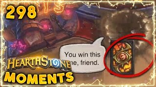 Fails that Make you Concede..  Hearthstone Gadgetzan Daily Moments Ep. 298 (Funny and Lucky Moments)