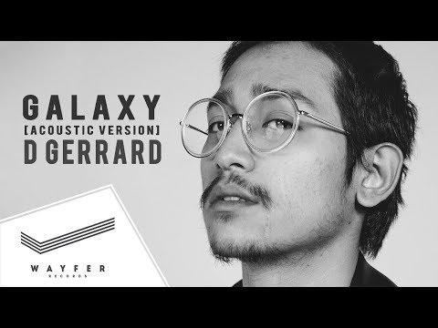 D GERRARD - GALAXY (Acoustic) บิ๊ก X Factor feat. Kob【Lyric Video】
