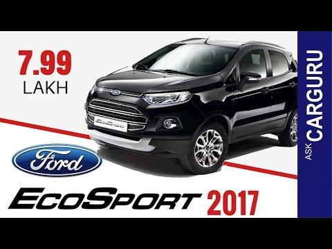 Ford ECOSPORTS 2017, CARGURU, हिन्दी में, Engine, Interior all details