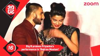 "Amitabh Bachan praises priyanka chopra for her role in ""Bajirao Mastani"" Bollywood News 2016"