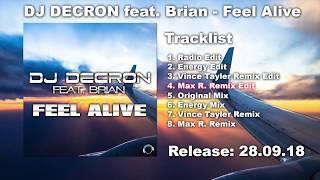 DJ Decron Feat. Brian - Feel Alive (Max R. Remix Edit)