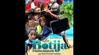 Película Dominicana La Botija el Destino Inesperado