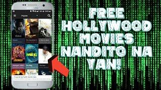 FREE HOLLYWOOD MOVIES NANDITO NA YAN!