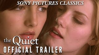 The Quiet trailer