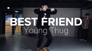 Best Friend - Young Thug / Eunho Kim Choreography