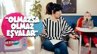 BİR ANNENİN MUST HAVE EŞYALARI / OLMAZSA OLMAZ