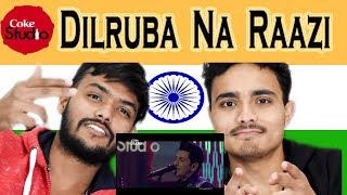 Indian React on Dilruba Na Raazi| Zeb Bangash & Faakhir Mehmood | Coke Studio | Swaggy D