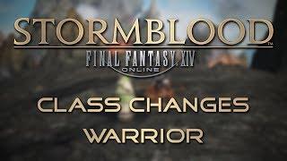 Stormblood Class Changes: Warrior