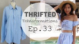 Thrifted Transformations | Ep. 33 (Button-Down Shirt Reconstruction)