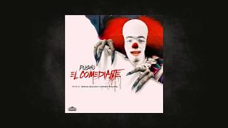 El  Comediante  by:Pusho (TIRAERA PA BRYAN MYERS)