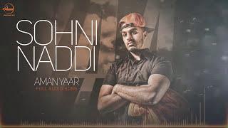 Sohni Naddi ( Full Audio Song ) | Aman Yaar | Punjabi Song Collection | Speed Records
