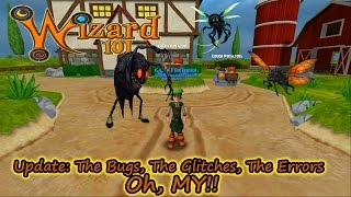 Wizard101 The Update: The Bugs, the Glitches, The Errors, Oh MY!!