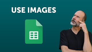 Google Sheets - Use Images In Your Spreadsheet